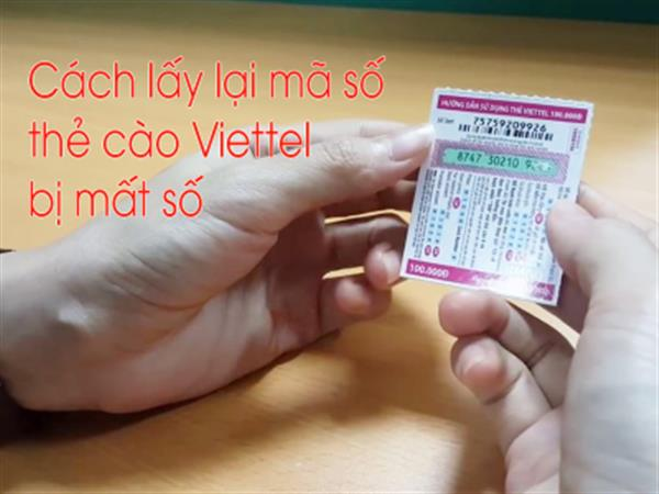 How to get back Viettel scratch card codes lost the fastest free number