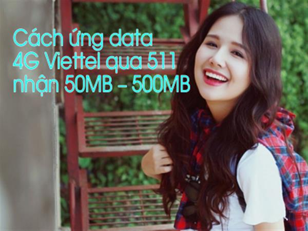How to respond to 4G Viettel data through 511 receive 50MB - 500MB of latest data 2020